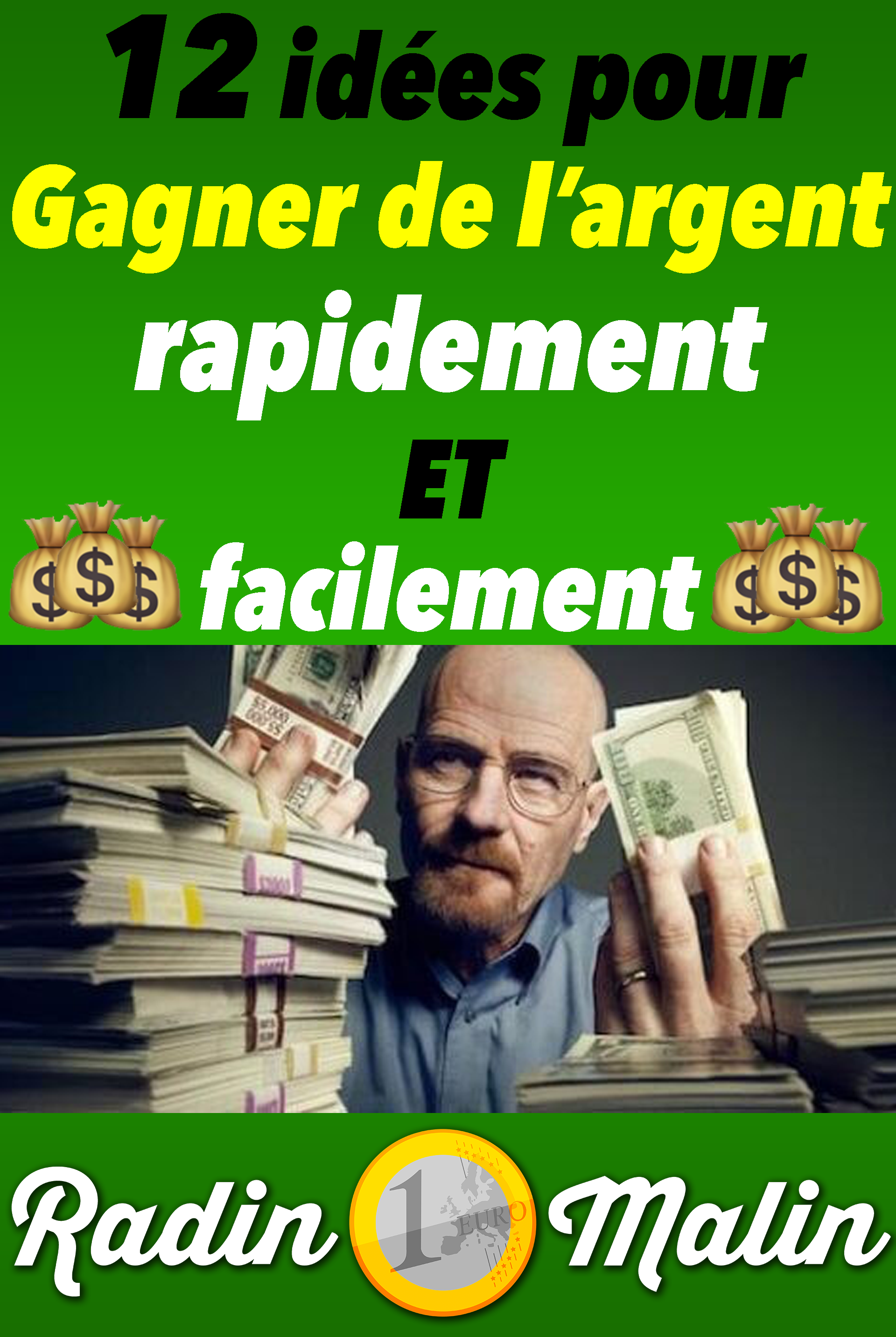 faire de largent idée
